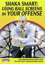 Shaka Smart: Using Ball Screens in Your Offense